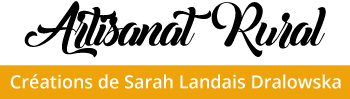 Sarah LANDAIS DRALOWSKA - Artisanat Rural
